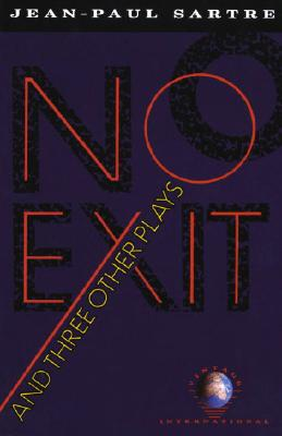 No Exit and Three Other Plays - Sartre, Jean-Paul
