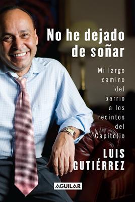 No He Dejado de Sonar: Still Dreaming - Guti Rrez, Luis