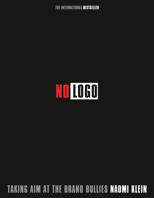 No LOGO 10th Anniversary Edition - Klein, Naomi