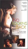 No Looking Back - Edward Burns