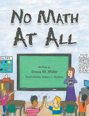 No Math at All - Miller, Donna M