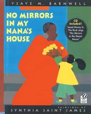 No Mirrors in My Nana's House - Barnwell, Ysaye