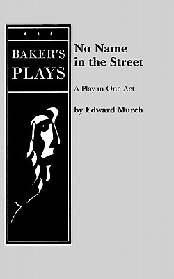 No Name in the Street - Murch, Edward