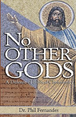 No Other Gods - Fernandes, Phil, Dr.