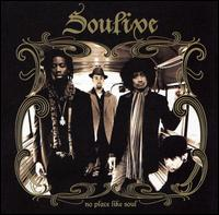 No Place Like Soul - Soulive
