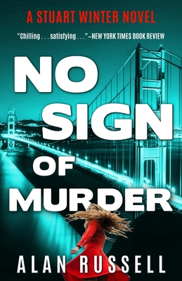 No Sign of Murder: A Private Investigator Stuart Winter Novel - Russell, Alan