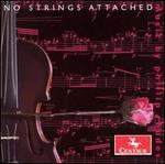 No Strings Attached: Music by Philip Rhodes