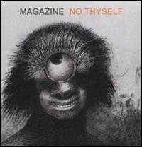 No Thyself - Magazine