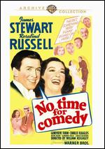 No Time for Comedy - William Keighley