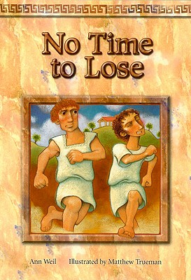No Time to Lose - Weil, Ann