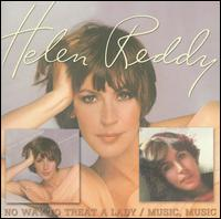 No Way to Treat a Lady/Music, Music - Helen Reddy