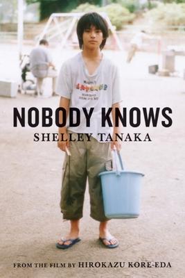 Nobody Knows - Tanaka, Shelley