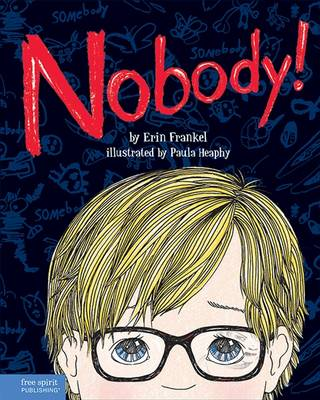 Nobody! - Frankel, Erin