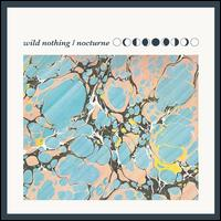 Nocturne - Wild Nothing
