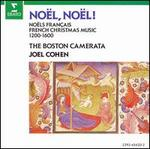 Noel, Noel!: Noels Fran�ais/French Christmas Music (1200-1600)