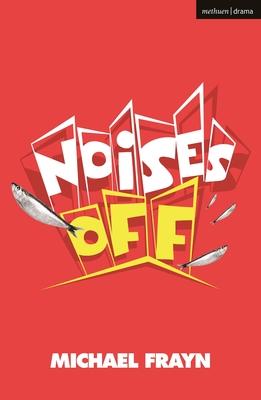 Noises Off - Frayn, Michael