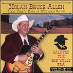 Nolan Bruce Allen Salutes the Bob Wills Era,  Vol. 3