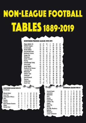 Non-League Football Tables 1889-2019 - Blakeman, Mick