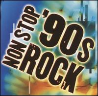 Non Stop '90s Rock - Various Artists