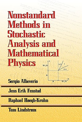 Nonstandard Methods in Stochastic Analysis and Mathematical Physics - Albeverio, Sergio