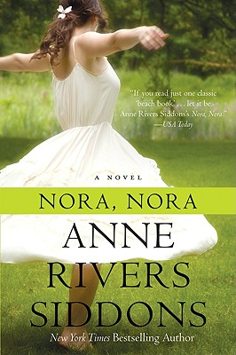 Nora, Nora - Siddons, Anne Rivers