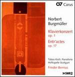 Norbert Burgmüller: Klavierkonzert Op. 1; Entr'actes Op.17