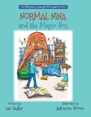 Normal Nina and the Magic Box - Sadler, Ian, Mr.