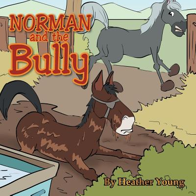 Norman and the Bully - Young, Heather
