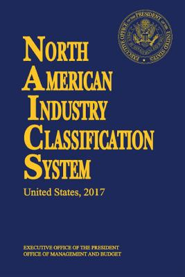 North American Industry Classification System(naics) 2017 Paperbound - Us Census Bureau