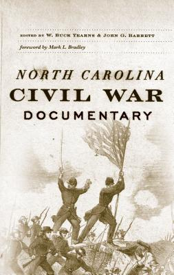 North Carolina Civil War Documentary - Yearns, W Buck (Editor), and Barrett, John G (Editor)