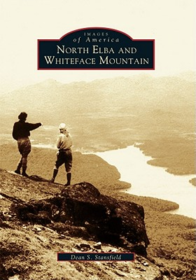 North Elba and Whiteface Mountain - Stansfield, Dean S