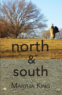 North & South - King, Martha, and Stanley, George (Introduction by)