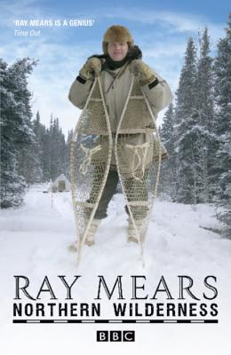 Northern Wilderness - Mears, Ray