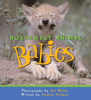 Northwest Animal Babies - Wolfe, Art (Photographer)