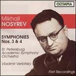 Nosyrev: Symphonies 3 & 4