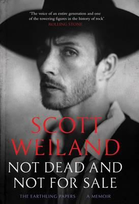 Not Dead and Not for Sale - Weiland, Scott