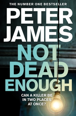 Not Dead Enough - James, Peter