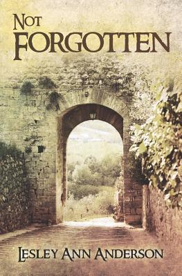Not Forgotten - Anderson, Lesley Ann