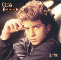 Not Me - Glenn Medeiros
