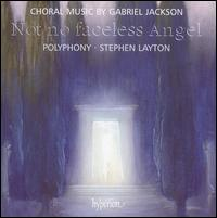 Not No Faceless Angel - Clare O'Connell (cello); Katherine Bicknell (flute); Polyphony (choir, chorus); Stephen Layton (conductor)