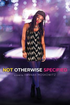 Not Otherwise Specified - Moskowitz, Hannah