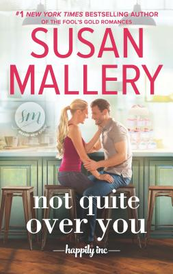 Not Quite Over You - Mallery, Susan