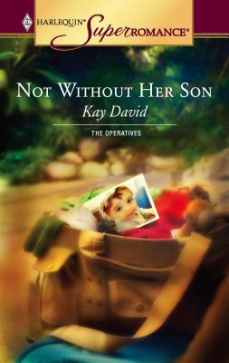 Not Without Her Son - David, Kay