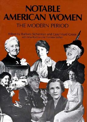Notable American Women: A Biographical Dictionary, Volume 4: The Modern Period - Walker, Harriette