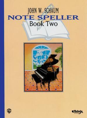 Note Speller, Bk 2 - Schaum, John W
