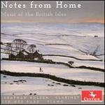 Notes from Home: Music of the British Isles