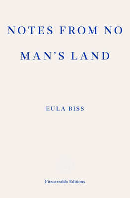 Notes from No Man's Land: American Essays - Biss, Eula