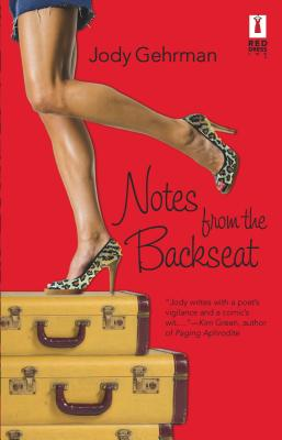 Notes from the Backseat - Gehrman, Jody