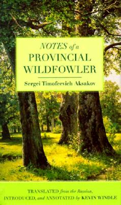 Notes of a Provincial Wildfowler - Aksakov, Sergei Timofeevich