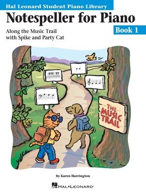 Notespeller for Piano - Book 1: Hal Leonard Student Piano Library - Harrington, Karen